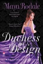 Duchess by Design - The Gilded Age Girls Club ebook by Maya Rodale