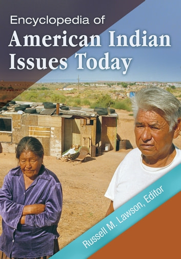 Encyclopedia of American Indian Issues Today [2 volumes] ebook by