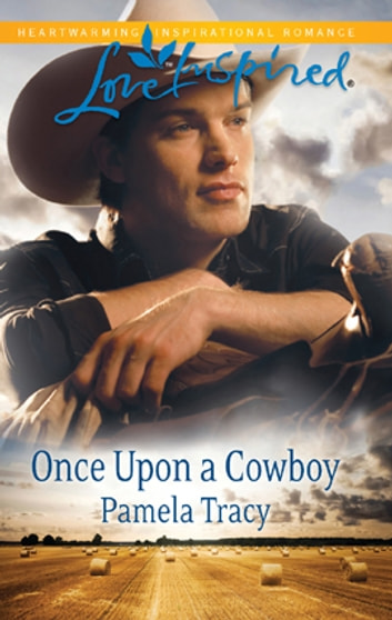 Once Upon a Cowboy ebook by Pamela Tracy