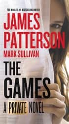 The Games ebook by James Patterson