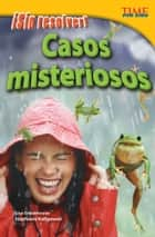 ¡Sin resolver! Casos misteriosos ebook by Lisa Greathouse, Stephanie Kuligowski