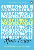 Everything is Figureoutable - The #1 New York Times Bestseller ebook by