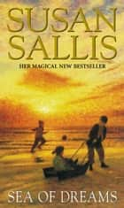 Sea Of Dreams ebook by Susan Sallis