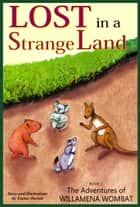 Lost in a Strange Land ebook by Elaine Ouston