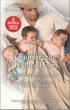 Claiming the Texan's Heart ebook by Cathy Gillen Thacker, Tina Leonard