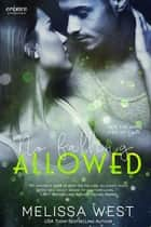 No Falling Allowed ebook by Melissa West