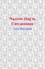Narrow Dog to Carcassonne ebook by Terry Darlington