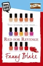Red for Revenge ebook by Fanny Blake