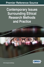 Contemporary Issues Surrounding Ethical Research Methods and Practice ebook by Chi B. Anyansi-Archibong