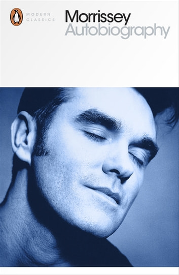 Autobiography ebook by Morrissey
