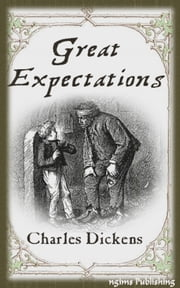 Great Expectations (Illustrated + Audiobook Download Link + Active TOC) ebook by Charles Dickens