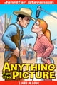 Anything for the Picture - a Liars in Love romantic comedy ebook by Jennifer Stevenson
