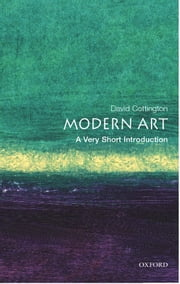Modern Art: A Very Short Introduction ebook by David Cottington