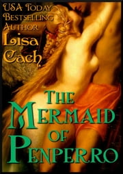 The Mermaid of Penperro ebook by Lisa Cach