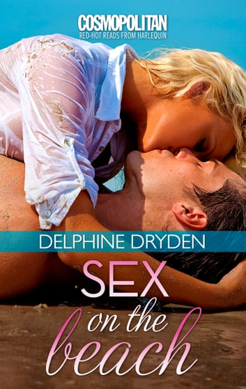 Sex on the Beach ebook by Delphine Dryden