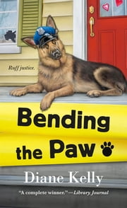 Bending the Paw ebook by Diane Kelly