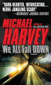 We All Fall Down ebook by Michael Harvey