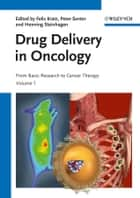 Drug Delivery in Oncology - From Basic Research to Cancer Therapy, 3 Volume Set ebook by Felix Kratz, Peter Senter, Henning Steinhagen