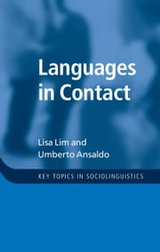 Languages in Contact ebook by Lisa Lim,Umberto Ansaldo