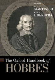 The Oxford Handbook of Hobbes ebook by A.P. Martinich,Kinch Hoekstra