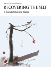 Recovering The Self - A Journal of Hope and Healing (Vol. III, No. 2) -- Focus on Disabilities ebook by Ernest Dempsey,Victor R. Volkman