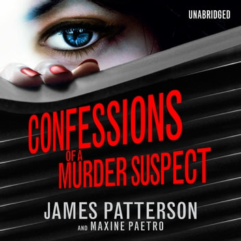 Confessions of a Murder Suspect - (Confessions 1) audiobook by James Patterson