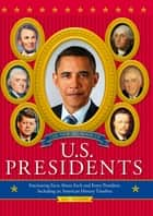 The New Big Book of U.S. Presidents ebook by Todd Davis,Marc Frey