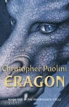 Eragon: Book One - Book One ebook by Christopher Paolini