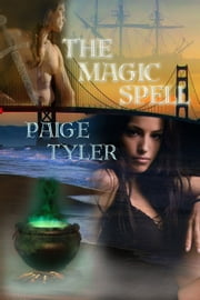Magic Spell ebook by Paige Tyler
