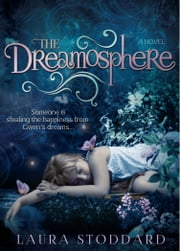 The Dreamosphere ebook by Laura Stoddard