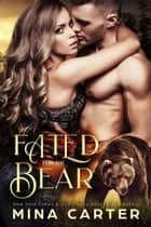 Fated For The Bear ebook by Mina Carter