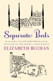 Separate Beds - A Novel ebook by Elizabeth Buchan