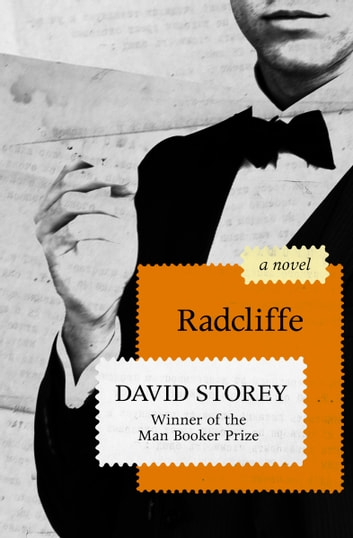 Radcliffe - A Novel ebook by David Storey