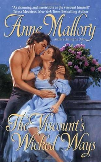 The Viscount's Wicked Ways ebook by Anne Mallory