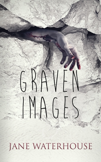 Graven Images - A Garner Quinn Thriller ebook by Jane Waterhouse