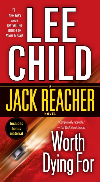 Worth Dying For - A Jack Reacher Novel ebook by Lee Child