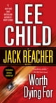 Lee Child所著的Worth Dying For - A Jack Reacher Novel 電子書
