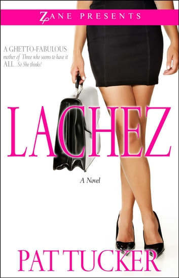 Lachez - Prequel to Daddy by Default ebook by Pat Tucker