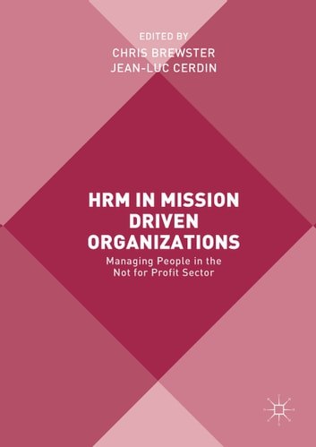 HRM in Mission Driven Organizations - Managing People in the Not for Profit Sector ebook by