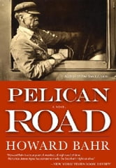 Pelican Road ebook by Howard Bahr