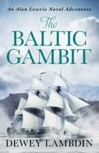 The Baltic Gambit ebook by