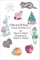 I'm A Little . . . ebook by Sharon Johnson