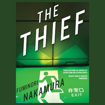 The Thief audiobook by Fuminori Nakamura