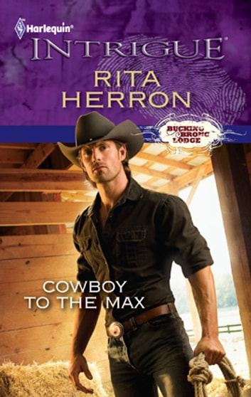 Cowboy to the Max ebook by Rita Herron