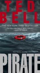 Pirate - A Thriller ebook by Ted Bell
