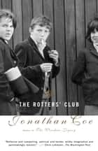 The Rotters' Club ebook by Jonathan Coe