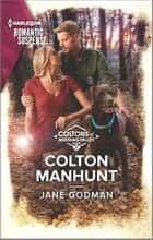 Colton Manhunt ebook by Jane Godman