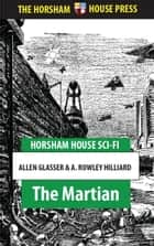 The Martian ebook by Allen Glasser,A. Rowley Hilliard
