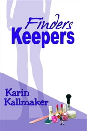 Finders Keepers ebook by Karin Kallmaker