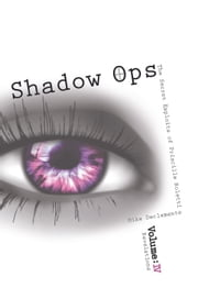 Vol.4 Revelations Shadow Ops The Secret Exploits of Priscilla Roletti ebook by Mike DeClemente
